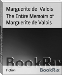 The Entire Memoirs of Marguerite de Valois