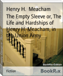 The Empty Sleeve or, The Life and Hardships of Henry H. Meacham, in the Union Army