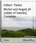 Michel and Angele [A Ladder of Swords], Complete