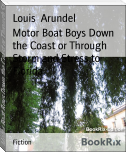 Motor Boat Boys Down the Coast or Through Storm and Stress to Florida