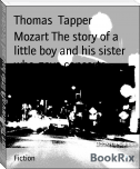 Mozart The story of a little boy and his sister who gave concerts