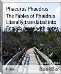 The Fables of Phædrus Literally translated into English prose with notes