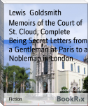 Memoirs of the Court of St. Cloud, Complete Being Secret Letters from a Gentleman at Paris to a Nobleman in London