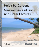 Men Women and Gods And Other Lectures