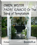PADRE IGNACIO Or The Song of Temptation