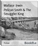 Pelican Smith & The Smuggler King