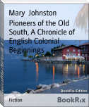 Pioneers of the Old South, A Chronicle of English Colonial Beginnings