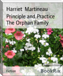 Principle and Practice The Orphan Family