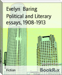 Political and Literary essays, 1908-1913