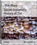 Secret Diplomatic History of The Eighteenth Century