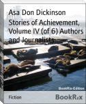 Stories of Achievement, Volume IV (of 6) Authors and Journalists