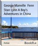 Stan Lynn A Boy's Adventures in China