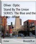 Stand By The Union SERIES: The Blue and the Gray--Afloat