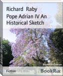 Pope Adrian IV An Historical Sketch