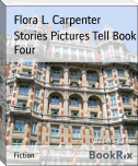 Stories Pictures Tell Book Four