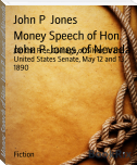 Money Speech of Hon. John P. Jones, of Nevada