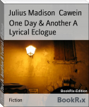 One Day & Another A Lyrical Eclogue