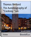 "The Autobiography of ""Cockney Tom"
