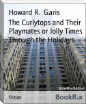 The Curlytops and Their Playmates or Jolly Times Through the Holidays