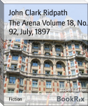 The Arena Volume 18, No. 92, July, 1897
