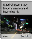 Modern marriage and how to bear it