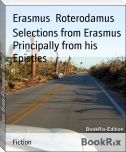 Selections from Erasmus Principally from his Epistles
