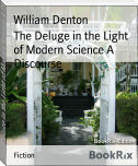 The Deluge in the Light of Modern Science A Discourse