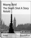 The Death Shot A Story Retold