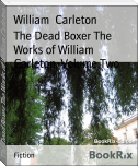 The Dead Boxer The Works of William Carleton, Volume Two