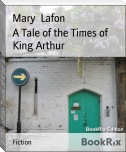 A Tale of the Times of King Arthur