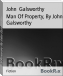Man Of Property, By John Galsworthy