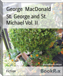 St. George and St. Michael Vol. II