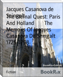 The Eternal Quest: Paris And Holland        The Memoirs Of Jacques Casanova De Seingalt 1725-1798