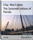 The Seminole Indians of Florida