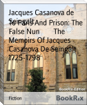 To Paris And Prison: The False Nun        The Memoirs Of Jacques Casanova De Seingalt 1725-1798