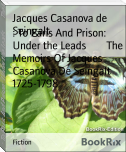: To Paris And Prison: Under the Leads        The Memoirs Of Jacques Casanova De Seingalt 1725-1798