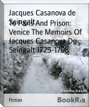 To Paris And Prison: Venice The Memoirs Of Jacques Casanova De Seingalt 1725-1798