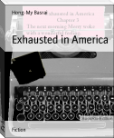 Exhausted in America