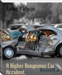 A Higher Dangerous Car Accident.