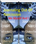 Journaling Out Of Narcissism