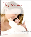 The Sublime Love