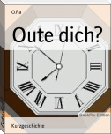 Oute dich?