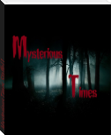 Mysterious Times Staffel 1