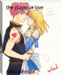 the player in love