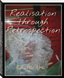 Realisation through Retrospection