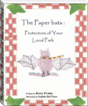 The Paperbats: Protectors of Your Local Park