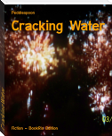 Cracking Water
