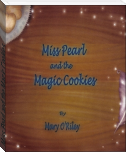 Miss Pearl and the Magic Cookies
