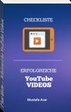 Checkliste – Erfolgreiche YouTube Videos