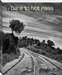 Dare to Not Pass